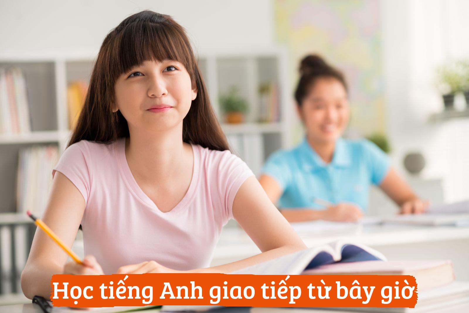 Học tiếng Anh từ ngay bây giờ