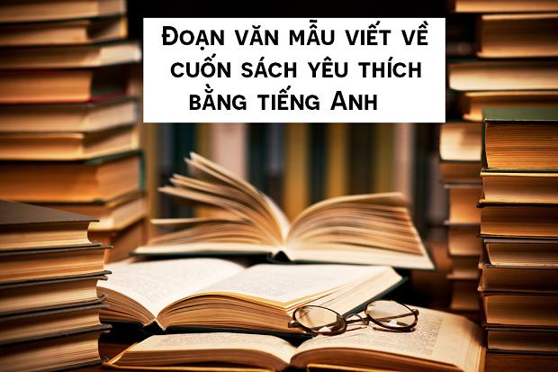 Đoạn văn mẫu viết về một cuốn sách yêu thích bằng tiếng Anh