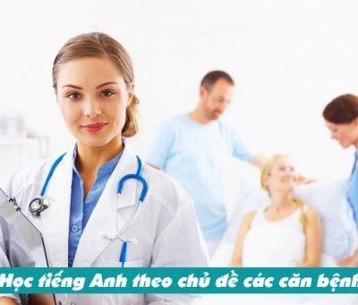 Học tiếng Anh theo chủ đề các căn bệnh