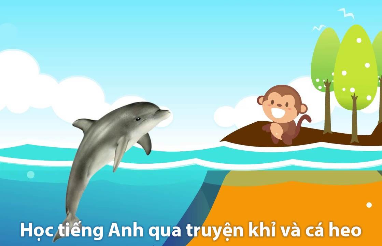 Học tiếng Anh qua truyện khỉ và cá heo