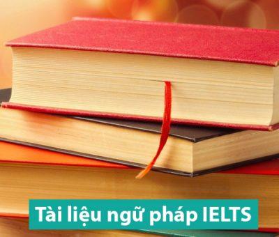 ngữ pháp tiếng Anh IELTS TOEFL