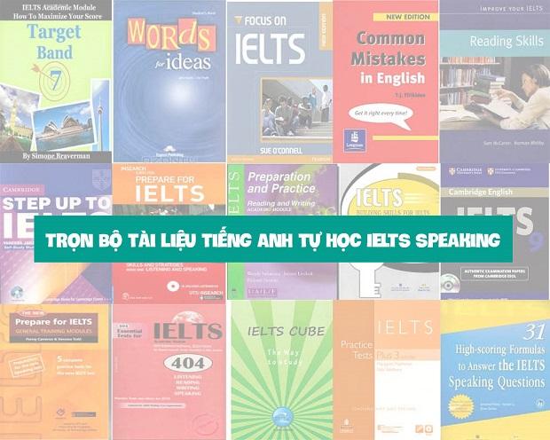 Trọn bộ tài liệu tiếng Anh tự học IELTS Speaking