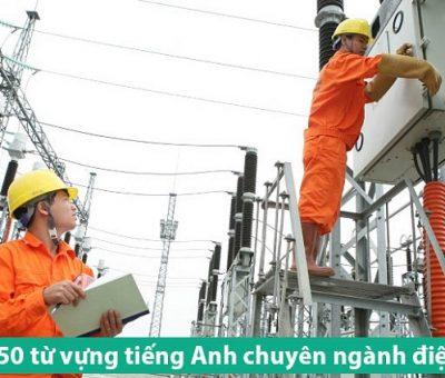 Từ vựng tiếng Anh chuyên ngành điện